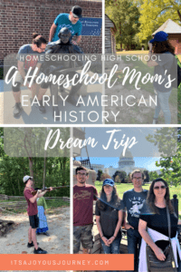 Homeschool Mom's Early American History Dream Trip