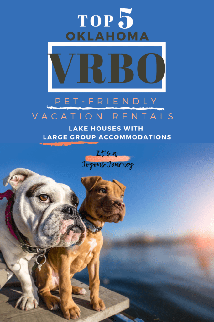 Pet-Friendly-Vacation-Rentals-Oklahoma-VRBO-Large-Group-Accommodations